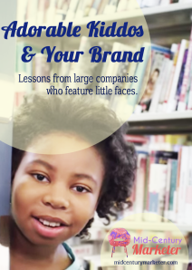 Adorable Kiddos & Your Brand